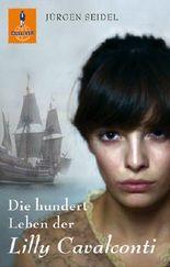 Die hundert Leben der Lilly Cavalconti