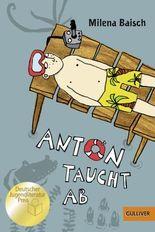 Anton taucht ab