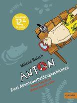 Anton - Zwei Abenteuerheldengeschichten