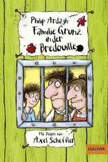 Familie Grunz in der Bredouille