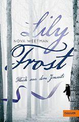 Lily Frost: Fluch aus dem Jenseits (Gulliver)