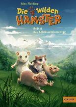 Die wilden Hamster. Rettet das Schlüsselblumental!