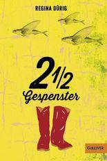 2 ½ Gespenster