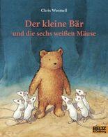 Der kleine Bär und die sechs weißen Mäuse