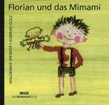 Florian und das Mimami