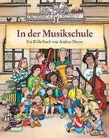 In der Musikschule: Ein Bilderbuch