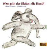 Wem gibt der Elefant die Hand?
