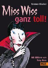 Miss Wiss ganz toll!