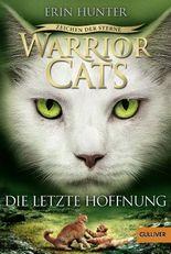 Warrior Cats - Zeichen der Sterne. Die letzte Hoffnung