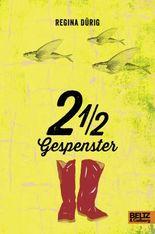 2 1/2 Gespenster