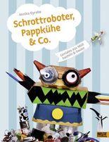 Schrottroboter, Pappkühe & Co.