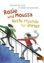 Rosie und Moussa. Beste Freunde für immer