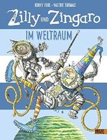 Zilly und Zingaro. Im Weltraum