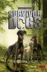 Survivor Dogs - Dunkle Spuren. In tiefster Nacht