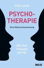 Psychotherapie - eine Gebrauchsanweisung