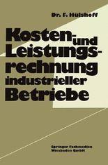 Kosten- und Leistungsrechnung industrieller Betriebe