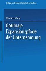 Optimale Expansionspfade der Unternehmung
