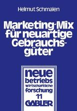 Marketing- Mix für neuartige Gebrauchsgüter
