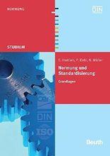 Normung und Standardisierung: Grundlagen (Beuth Studium)