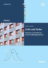 Licht und Farbe in Entwurf und Planung