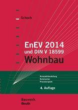 EnEV 2012 und DIN V 18599 Wohnbau
