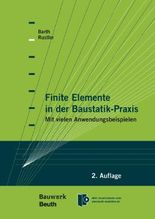 Finite Elemente in der Baustatik-Praxis