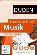 Basiswissen Schule - Musik 7. Klasse bis Abitur