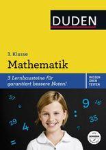 Wissen - Üben - Testen: Mathematik 3. Klasse (Duden - Einfach klasse)