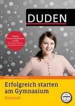 Erfolgreich starten am Gymnasium - Deutsch