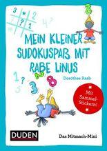 Duden Minis (Band 11) - Mein kleiner Sudokuspaß mit Rabe Linus