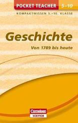 Pocket Teacher Geschichte - Von 1789 bis heute. 5.-10. Klasse