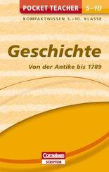 Pocket Teacher Geschichte - Von der Antike bis 1789. 5.-10. Klasse