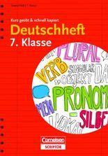 Deutschheft 7. Klasse - kurz geübt & schnell kapiert