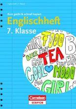 Englischheft 7. Klasse - kurz geübt & schnell kapiert