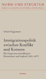 Immigrationspolitik zwischen Konflikt und Konsens