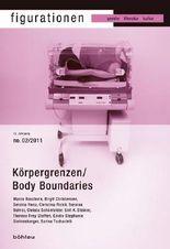 Körpergrenzen / Body Boundaries
