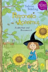 Petronella Apfelmus - Zauberhut und Bienenstich