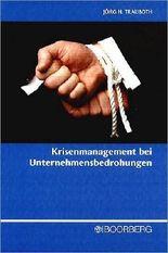 Krisenmanagement bei Unternehmensbedrohungen: Präventions- und Bewältigungsstrategien