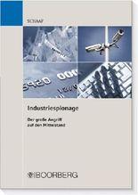 Industriespionage Der große Angriff auf den Mittelstand