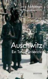 Lucie Adelsberger - Auschwitz