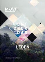 Move - Entdecke das Leben