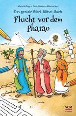 Das geniale Bibel-Rätsel-Buch: Flucht vor dem Pharao