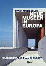 Neue Museen in Europa