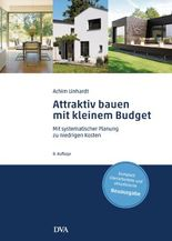 Attraktiv bauen mit kleinem Budget