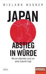 Japan – Abstieg in Würde
