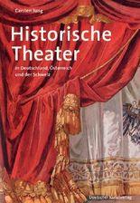 Historische Theater in Deutschland, Österreich und der Schweiz