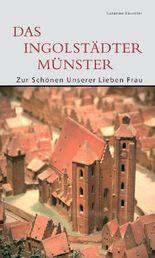 Das Ingolstädter Münster