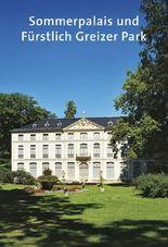 Sommerpalais und Fürstlich Greizer Park