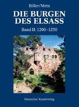 Die Burgen des Elsass. Geschichte und Architektur / Der spätromanische Burgenbau im Elsass (1200-1250)