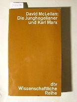 Die Junghegelianer und Karl Marx